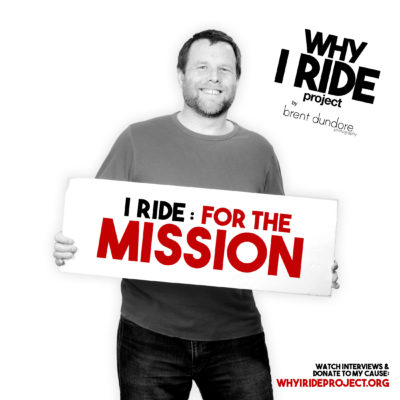 Why I Ride Project - Brent Dundore Photography