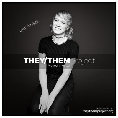 They / Them Project - Bobbi - Brent Dundore Photography